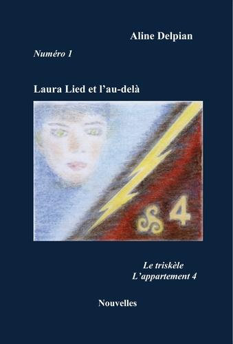 Aline Delpian - Laura Lied et l'au-delà.