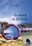Aline Delpian - Le Manoir de Kerbrizh.