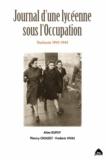 Aline Dupuy et Thierry Crouzet - Journal d'une lycéenne sous l'Occupation - Toulouse 1943-1945.