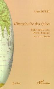 Aline Durel - L'imaginaire des épices.