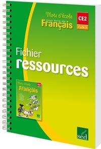 Aline El Adrham - Mots d'école Français CE2 Cycle 3 - Fichier ressources.