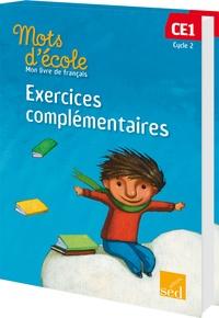 Aline El Adrham et Catherine Carreiro-Dubois - Mots d'école, mon livre de français CE1 Cycle 2 - Exercices complémentaires.