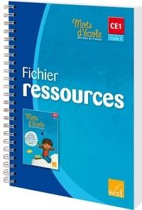 Aline El Adrham - Mots d'école, mon livre de français CE1 Cycle 2 - Fichier ressources.