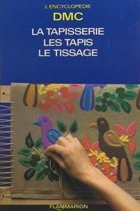 Aline Elmayan et  Dollfus-Mieg et cie (DMC) - La tapisserie, les tapis, le tissage - La garniture des ouvrages.