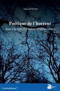 Histoiresdenlire.be Poétique de l'horreur dans l'épopée et l'historiographie latines Image