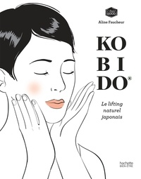 Aline Faucheur - Kobido - Le lifting naturel japonais.