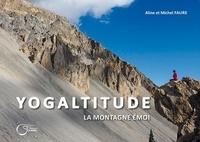 Aline Faure et Michel Fauré - Yogaltitude.