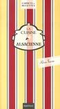 Aline Faurie - La cuisine alsacienne.