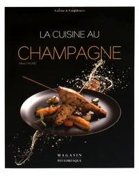 Aline Faurie - La cuisine au champagne.