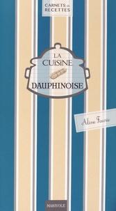 Aline Faurie - La cuisine dauphinoise.
