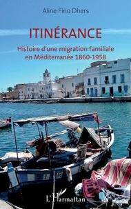 Livres audio gratuits téléchargement gratuit mp3 Itinérance  - Histoire d'une migration familiale en Méditerranée 1860-1958