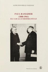 Aline Fonvieille-Vojtovic - Paul Ramadier ( 1888-1961) - Elu local et homme d'Etat.