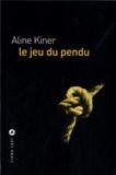 Aline Kiner - Le jeu du pendu.