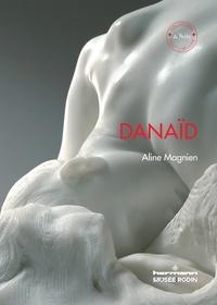 Aline Magnien - Danaïd - Edition en langue anglaise.
