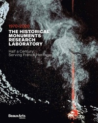 Aline Magnien - The Historical Monuments Research Laboratory - Half a Century Serving French Heritage 1970-2020.