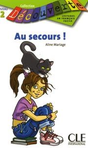 Aline Mariage - Au secours ! - Niveau 2.