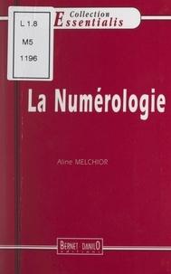 Aline Melchior - La numérologie.