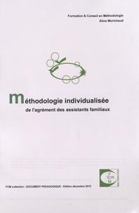 Aline Morichaud - Méthodologie individualisée de l'agrément des assistants familiaux.
