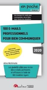 Aline Nishimata - 100 e-mails professionnels pour bien communiquer.