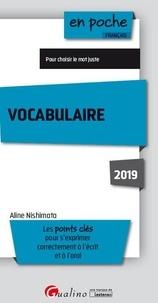 Livres gratuits en français Vocabulaire  - Les points clés pour s'exprimer correctement à l'écrit et à l'oral 9782297069588 par Aline Nishimata in French