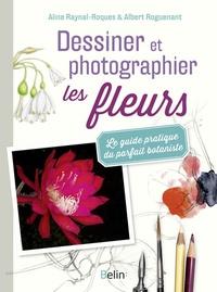 Dessiner et photographier les fleurs - Le guide pratique du parfait botaniste.pdf