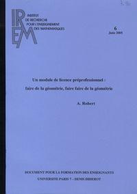 Aline Robert - Un module de licence préprofessionnel : faire de la géométrie, faire faire de la géométrie.