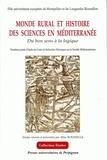 Aline Rousselle et  Collectif - Le monde rural et histoire des sciences en Méditerranée - Du bon usage à la logique.