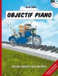 Aline Sans - Objectif piano - Méthode pour débutants jeunes et adultes. 1 CD audio