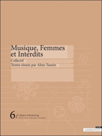 Aline Tauzin - Musique, Femmes et Interdits.