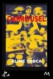 Aline Tosca - Carrousel.