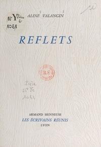 Aline Valangin - Reflets.