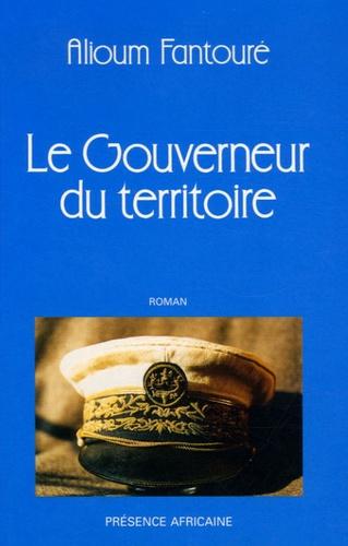Alioum Fantouré - Le Livre des Cités du Termite Tome 3 : Le gouverneur du Territoire.