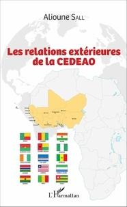 Alioune Sall - Les relations extérieures de la CEDEAO.