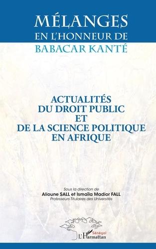 Mélanges en l'honneur de Babacar Kanté - Alioune Sall, Ismaïla Madior Fall - Format PDF - 9782140051807 - 46,99 €