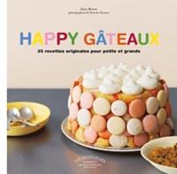 Alisa Morov - Happy gâteaux - 35 recettes originales pour petits et grands.