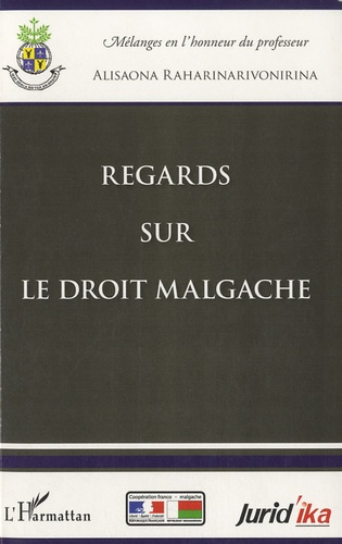 Alisaona Raharinarivonirina - Regards sur le droit malgache.