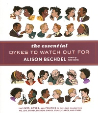 Alison Bechdel - The Essential Dykes to Watch Out for.
