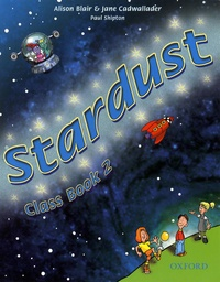 Alison Blair et Jane Cadwallader - Stardust - Class Book 2.