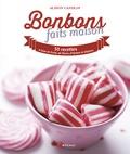 Alison Candlin - Bonbons faits maison - 50 recettes aux fruits, fleurs, herbes et épices.