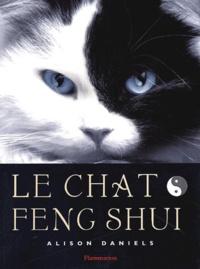 Alison Daniels - Le chat feng shui.