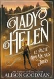 Alison Goodman et Philippe Giraudon - Lady Helen Tome 2 : Le Pacte des Mauvais Jours.