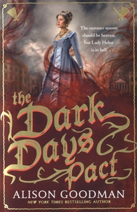Alison Goodman - The Dark Days Pact.