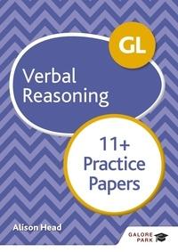 Alison Head - GL 11+ Verbal Reasoning Practice Papers.
