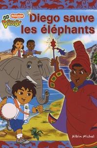 Alison Inches - Diego sauve les éléphants.