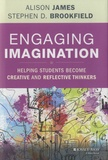 Alison James - Engaging Imagination - Helping Students Become Creative and Reflective Thinkers.