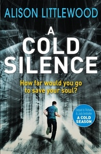 Alison Littlewood - A Cold Silence - The Cold Book 2.