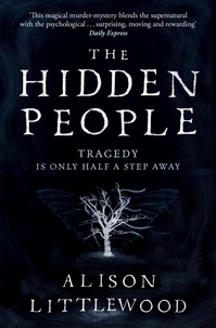 Alison Littlewood - The Hidden People.