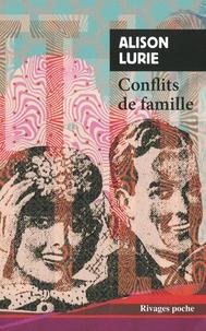 Alison Lurie - Conflits de famille.