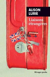 Alison Lurie - Liaisons étrangères.
