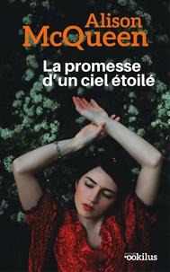 Alison McQueen - La promesse d'un ciel étoilé.